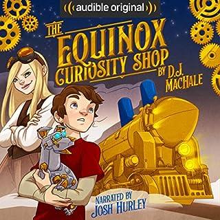 The Equinox Curiosity Shop audiobook cover art