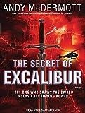 The Secret of Excalibur: A Novel (Nina Wilde/Eddie Chase, 3)