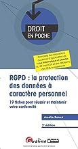 Livres RGPD : la protection des données à caractère personnel : 19 fiches pour réussir et maintenir votre conformité PDF