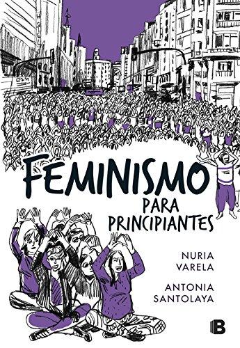 Feminismo para principiantes (Cómic Book) (No ficción)