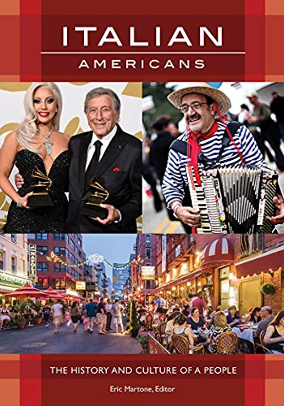 長さ合わせて価値Italian Americans: The History and Culture of a People (English Edition)