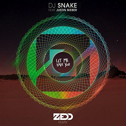 Let Me Love You (Zedd Remix) [feat. Justin Bieber]