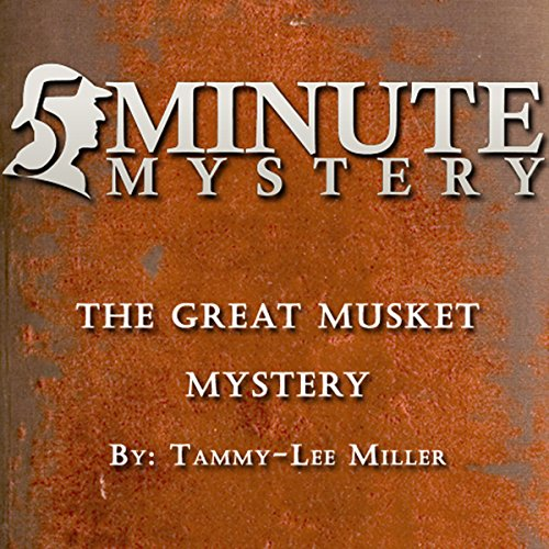 5 Minute Mystery - The Great Musket Mystery cover art