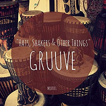 Hats, Shakers & Other Things
