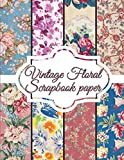 """Vintage Floral Scrapbook paper: Scrapbooking Paper size 8.5 """"x 11""""