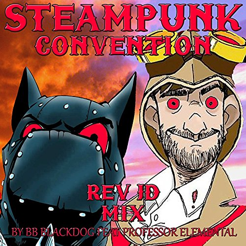 Steampunk Convention (Rev Jd Mix) [feat. Professor Elemental]
