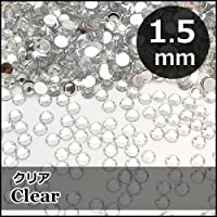 激安ダイヤカットストーン「クリア」1.5mm×約300個