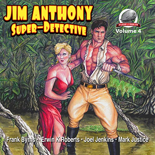 Jim Anthony-Super-Detective, Volume 4 audiobook cover art