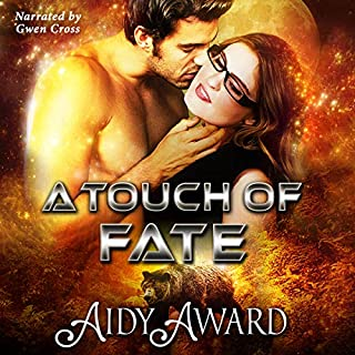 A Touch of Fate: Fated for Curves - Book One (Magic, New Mexico 16)                   By:                                                                                                                                 Aidy Award                               Narrated by:                                                                                                                                 Gwen Cross                      Length: 4 hrs and 54 mins     9 ratings     Overall 4.4