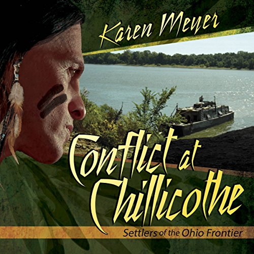 Conflict at Chillicothe audiobook cover art