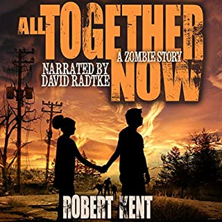 All Together Now: A Zombie Story audiobook cover art