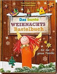 Das bunte Weihnachtsbastelbuch