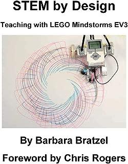 STEM by Design: Teaching with LEGO Mindstorms EV3