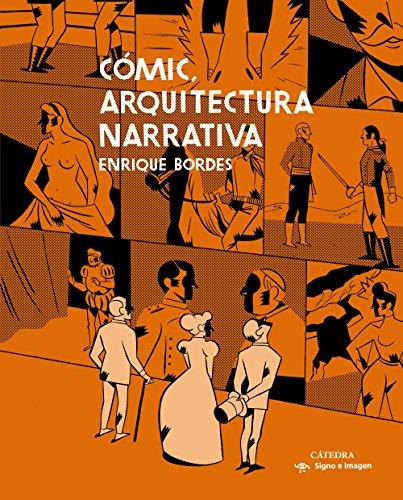 Cómic, arquitectura narrativa (Signo E Imagen)
