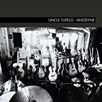 Anodyne by Uncle Tupelo (2003-03-11)