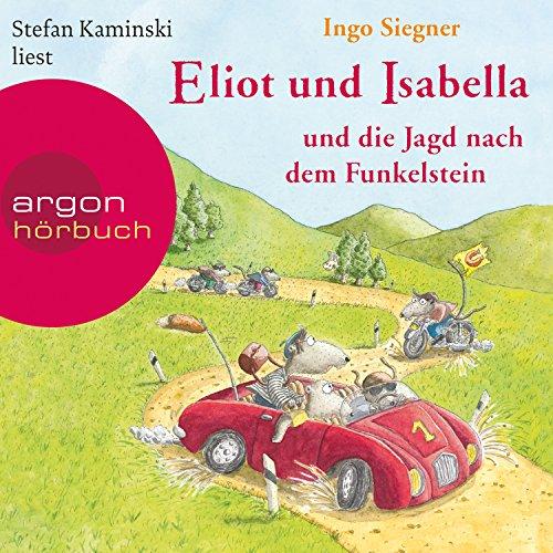 Couverture de Eliot und Isabella und die Jagd nach dem Funkelstein