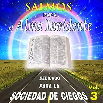 Salmos para el Alma Invidente, Vol. 3