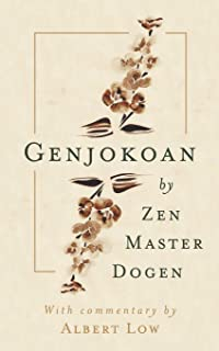 Genjokoan: by Zen Master Dogen