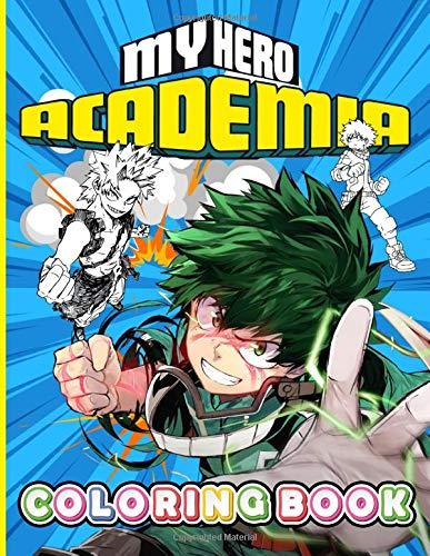 My Hero Academia Coloring Book: Premium An Adult Coloring Book