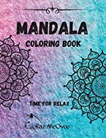 Mandala coloring book: - a wonderful way for stress relief
