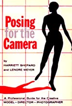 POSING FOR THE CAMERA a professional guide - for the creative model, director, photographer