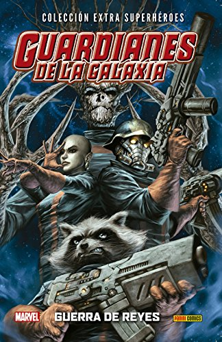 Guardianes de la Galaxia 2. Guerra de Reyes (COLECCIÓN EXTRA SUPERHÉROES)