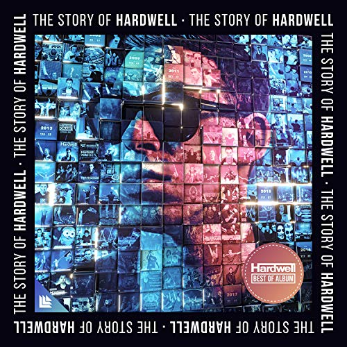 The Story of Hardwell (Best Of) [Explicit]