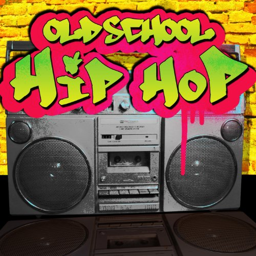 Old School Hip Hop [Explicit]