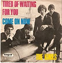 The Kinks - Tired Of Waiting For You / Come On Now - Vogue Schallplatten - DV 14285