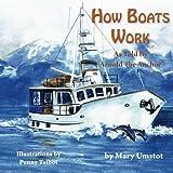 How Boats Work (Passagemaker Under Power)