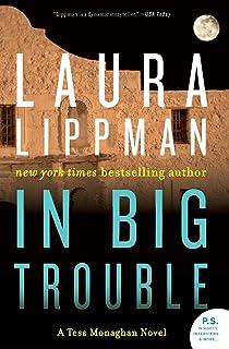In Big Trouble: A Tess Monaghan Novel (Tess Monaghan Novel, 4)