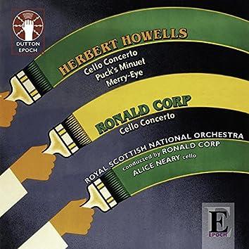 Howells & Corp: Cello Concertos