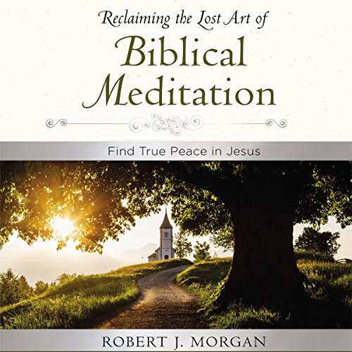 Page de couverture de Moments of Reflection: Reclaiming the Lost Art of Biblical Meditation