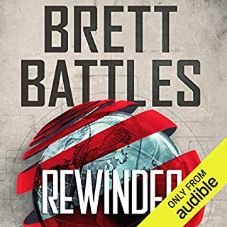 Rewinder                   By:                                                                                                                                 Brett Battles                               Narrated by:                                                                                                                                 Vikas Adam                      Length: 7 hrs and 48 mins     3,285 ratings     Overall 4.0