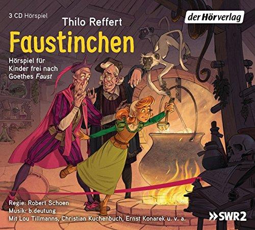 """Faustinchen: Hörspiel für Kinder frei nach Goethes """"Faust"""""""