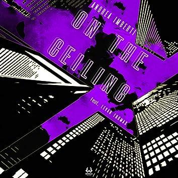 On the Ceiling (feat. LeVar Thomas)