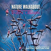 Nature Walkabout by Sven Libaek (2013-05-03)