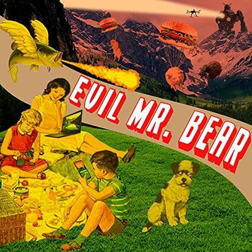 Evil Mr. Bear