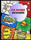 Ma bande dessinée: Bande dessinée vierge avec 100 pages préfabriquées à remplir | Papier de haute qualité | Grand format A4 | BD pour adultes, ados ou enfants
