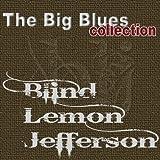 Blind Lemon Jefferson (The Big Blues Collection)