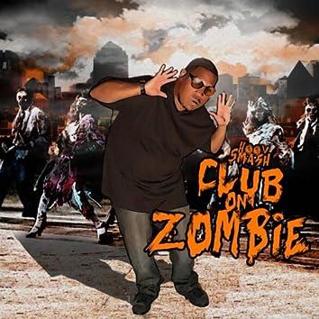 Club On Zombie