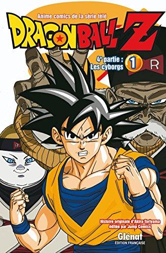 Dragon Ball Z - 4e partie - Tome 01: Les cyborgs