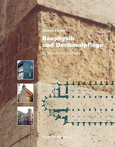 Bauphysik und Denkmalpflege.
