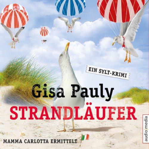 Strandläufer     Mamma Carlotta 8              Autor:                                                                                                                                 Gisa Pauly                               Sprecher:                                                                                                                                 Christiane Blumhoff                      Spieldauer: 7 Std. und 42 Min.     180 Bewertungen     Gesamt 4,5
