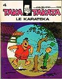 Taka Takata, volume 5 - Le Karatéka