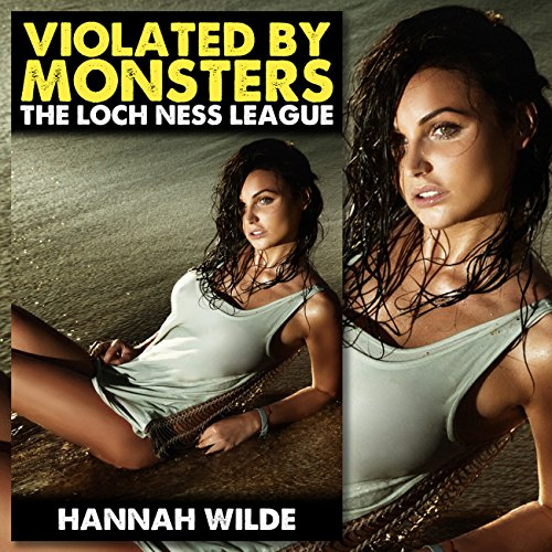 Violated by Monsters: The Loch Ness League cover art