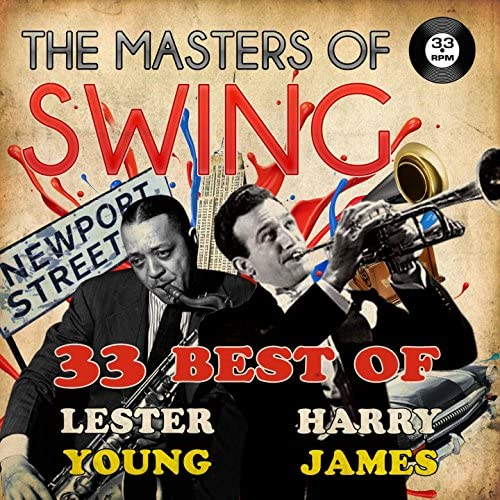 Lester Young & Harry James and His Orchestra