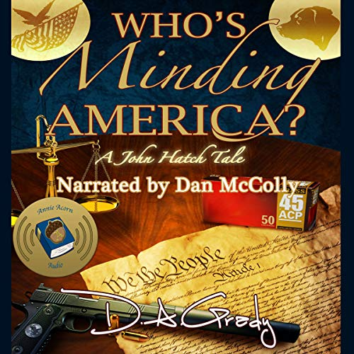 Who's Minding America?: A John Hatch Tale  audiobook cover art