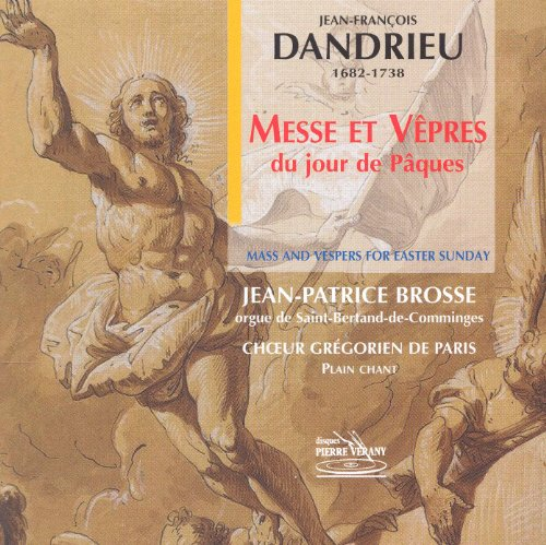 Dandrieu: Messe und Vesper für Osternsonnatg