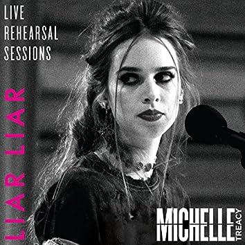 Liar Liar (Live Rehearsal Session)